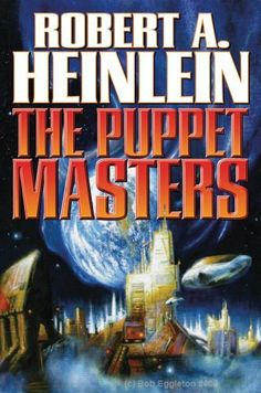 The Puppet Masters (Baen Science Fiction) by Robert A. Heinlein, http://www.amazon.com/dp/143913376X/ref=cm_sw_r_pi_dp_D8Jbqb1EW320S