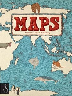 awesome atlas book by Daniel and Aleksandra Mizielinska Abc Poster, Posters, Map Activities, Richard Scarry, Maps For Kids, House Map, Cultural Events, Grafik Design, Big Picture