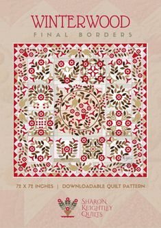 Winterwood Quilt Pattern BOM | Final Block Eleven You can find block Onehere The Winterwood Quilt Pattern BOM program instructions and all current blocks arehere Thisis a downloadable PDF pattern