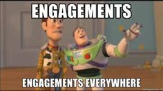 """*goes on facebook* Let's play the """"which one of my friends is engaged THIS week"""" game! *immediately finds newly engaged person younger than self*"""