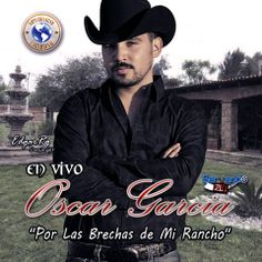 Download Oscar Garcia - Por Las Brechas De Mi Rancho 2014 - Sinaloa-Mp3