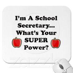 I'm a School Secretary Mouse Pads from Zazzle.com