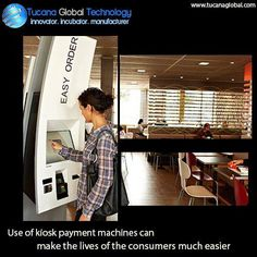 Use of #kiosk #payment machines can make the lives of the #consumers much #easier. #TucanaGlobalTechnology #Manufacturer #HongKong