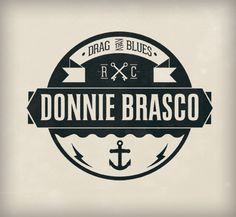 Logo design for the band Donnie Brasco. The band uses nautical imagery with a 'vintage' delivery.