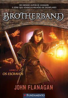 Os Escravos. Livro 04 - Série Brotherband. http://editorafundamento.com.br/index.php/brotherband-04-os-escravos.html