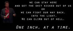 This is our favourite quote from a movie. Any given sunday speech al pacino