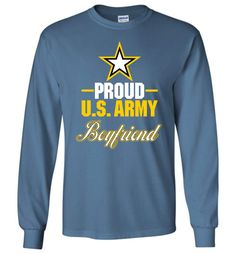 Proud U.S. Army Boyfriend Long-Sleeve T-Shirt