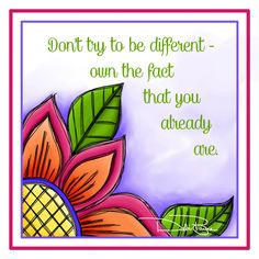 """Already Different"" by Debi Payne Designs"