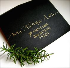 Wedding Calligraphy Addressing.  I'm a huge fan of the gold and black.