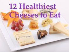 There's nothing like a bit of cheese to make your day delicious! Here are the 12 healthiest cheeses to add to your diet... hooray for the healthiest cheese! @brycegruber