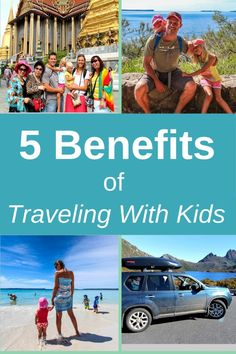 5 Reasons Why Travel with Kids Creates a Better Traveling Experience