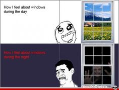 Funny pictures about How I feel about windows. Oh, and cool pics about How I feel about windows. Also, How I feel about windows photos. Funny Shit, The Funny, Funny Memes, Funny Stuff, Funny Things, Random Stuff, Funny Troll, That's Hilarious, Stupid Things