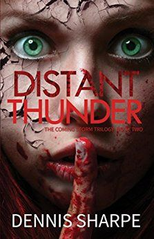Distant Thunder (The Coming Storm Book 2) by [Sharpe, Dennis]