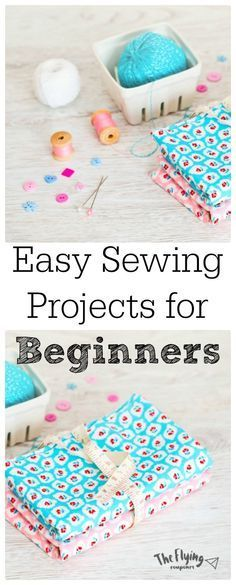 Easy Sewing Projects for Beginners. DIY craft ideas. The Flying Couponer | Family. Travel. Saving Money.