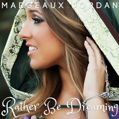 'Rather Be Dreaming' by Margeaux Jordan