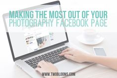 Making the most out of your photography Facebook page | Two Blooms Lightroom Presets for Portraits