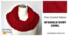 My Hobby is Crochet has matching free crochet patterns for a sparkly cowl and hat.