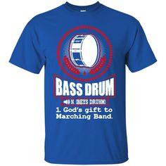 Drum Tshirts Bass Drum God's Gift To Marching Band Shirts Hoodies Shirts