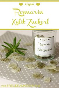 Zahnfreundliche Bonbons: Rosmarin Xylit Zuckerl - Freude am Kochen vegan Foodblogger, Freundlich, Kraut, Place Cards, Place Card Holders, Easy, Inspiration, Candy, Joy Of Cooking