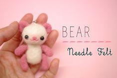 Bear Needle Felt Tutorial