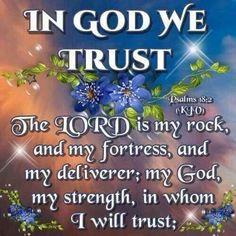 In God I Will trust.