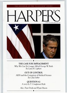 The Case for Impeachment - March 2006 Harper's Magazine, The Inventors, Medical Science, Documentary Photography, The Flash, Looking Back, Documentaries, March, This Or That Questions