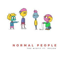 Lagos based hip-hop duo The Misfit, teams up with seasoned femcee. Phlow to deliver on this piece titled, Normal People.  The song is laced with new school sounds that's peculiar with modern day hip-hop. Normal People is a joint off the duo's forthcoming mix-tape. They came up in the bravado of... #naijamusic #naija #naijafm