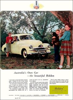 Issue: 29 Jun 1955 - The Australian Women's Wee. Australian Vintage, Australian Cars, Holden Australia, Car Brochure, Car Advertising, Old Ads, Vintage Ads, Cool Cars, Dream Cars
