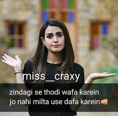 Bilkul sahi or bindass rahi ye 😍😋😉😝👑👑 I Love Her Quotes, Cute Quotes For Girls, Crazy Girl Quotes, Funny Girl Quotes, Real Life Quotes, Girly Quotes, Sarcastic Quotes, Reality Quotes, Crazy Girls