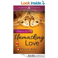 Unmasking Love: A Holiday for Romance - Kindle edition by Peggy Bird. Contemporary Romance Kindle eBooks @ Amazon.com.