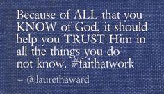 TRUST Him! #faithatwork :)