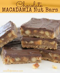 Chocolate Macadamia Nut Bars--These are delicious!!  Shortbread crust with a layer of macadamia nuts with homemade caramel, and topped off with a chocolate layer. (I use dark chocolate for extra flavor).   7/4/13--made as our 4th of July dessert--Yummy!!