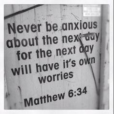 10 Bible Verses About Anxiety:  Philippians 4:6-8  Matthew 6:31-34  Psalm 56:3  Matthew 6:27   Matthew 11:28-30  Psalm 121:1-2  Psalm 23:4  Proverbs 3:5-6  1 Peter 4:7  Psalm 46:10