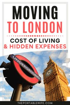 London life can be expensive! If you're moving to London, you need to read this London relocation guide to help you plan out your London monthly expenses! | living expenses in London | average cost of living London | London expat life | How to move to London | Moving to London checklist | Moving to UK | British life | Moving to London from US | Moving to London from Canada | England expat life | Moving to England checklist | Moving to UK from US | Moving abroad tips | Moving To England, Moving To The Uk, Rent In London, Moving Overseas, Monthly Expenses, Cost Of Living, London Places, London Life, London Photos