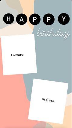 Happy Birthday Template, Happy Birthday Frame, Happy Birthday Posters, Happy Birthday Wallpaper, Birthday Posts, Diy Birthday, Hapoy Birthday, Birthday Collage, Happy Birthday Pictures