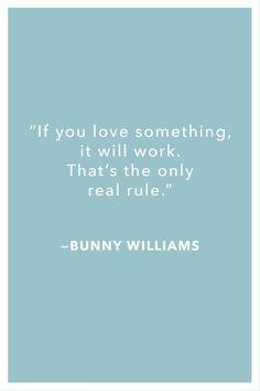 Bunny Williams Quote