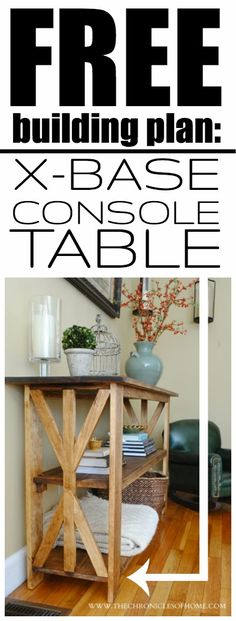Free plans for building a rustic x-base console table out of affordable hardware store lumber