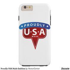 Proudly USA Made Emblem Tough iPhone 6 Plus Case