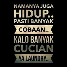 Best Quotes, Funny Quotes, Quotes Lucu, Self Reminder, Quotes Indonesia, Funny Cartoons, Islamic Quotes, Positive Quotes, I Laughed