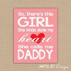 So there's this girl She kinda stole my heart She calls me daddy PRINTABLE Wall Art. Girl Nursery Decor. Baby Shower Gift. DIGITAL file. $8.00