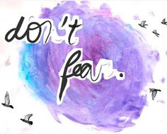 Don't Fear. It's going to be ok. Don't let him scare you. Don't let them bully you.