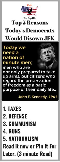 5 Reasons Today's Democrats Would Disown JFK Political Quotes, Political Views, Liberal Are Stupid, Intelligent Words, Liberal Hypocrisy, Democratic Party, Jfk, Weird Facts, We The People