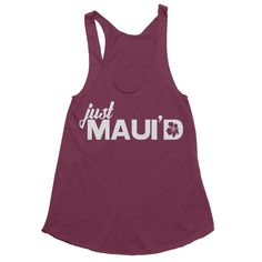 665fff668c5 Maui Bride Tank Top - Hawaii Honeymoon Shirt - Just Maui d - Just Married  Tees - Hawaii Bride Tee - Swimsuit Cover Up - Bridal Shower Gift
