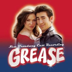 Grease - The New Broadway Cast Recording (2007 Broadway Revival Cast) ~ Laura Osnes, Max Crumm <3