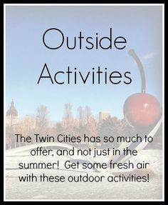 Twin Cities Outdoor Activities to stay busy!