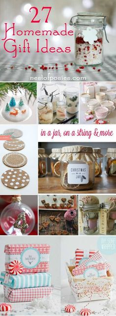 27 Homemade Gift Ideas for Christmas, hostess, teacher and neighbors!