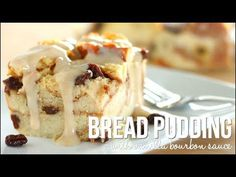 Learn how to make the best homemade bread pudding you will ever have! Soft, moist, custard-y goodness with raisins and topped with a vanilla bourbon sauce. T...