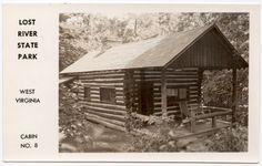 Real Photo Postcard Lost River State Park Cabin No. 8 in West Virginia~107189