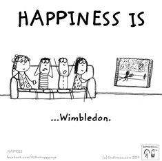 Happiness is ... Watching Winbledon