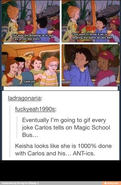 Yes this makes me want to watch Magic School Bus again..